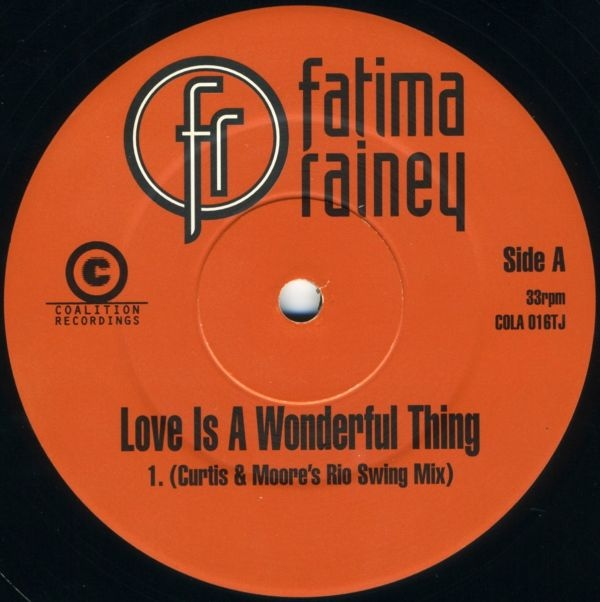 FATIMA RAINEY - LOVE IS A WONDERFUL THING
