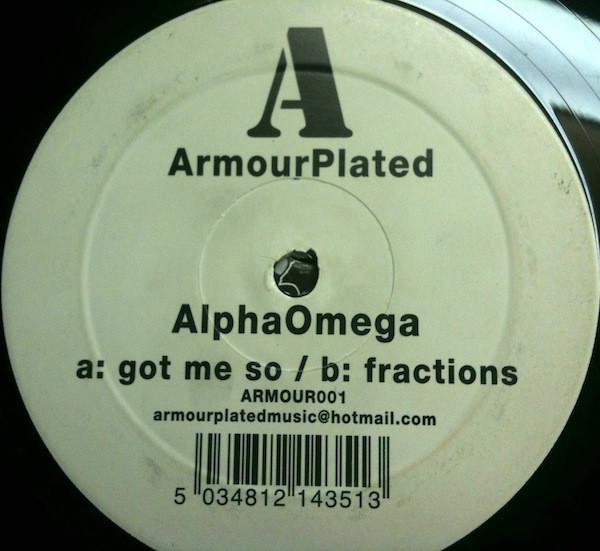 ALPHA OMEGA - GOT ME SO / FRACTIONS