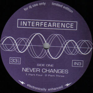 INTERFEARENCE - NEVER CHANGES (LTD EDITION)