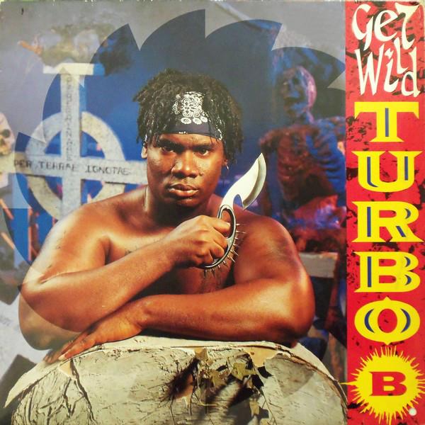 TURBO B - GET WILD