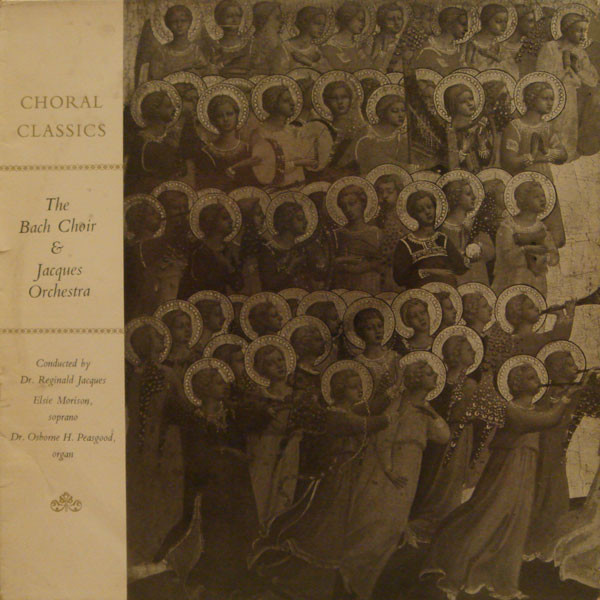 BACH CHOIR AND JACQUES ORCHESTRA - CHORAL CLASSICS