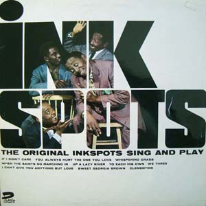 Ink Spots, The - The Original Inkspots Sing And Play