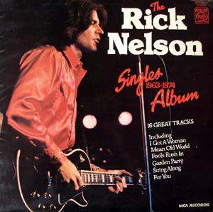 Rick Nelson - The Rick Nelson Singles Album 1963-1974