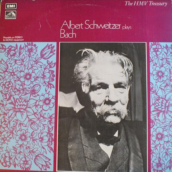 Bach - Albert Schweitzer - Albert Schweitzer plays Bach -  Chorale Preludes