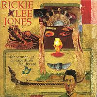 Rickie Lee Jones - The Sermon On Exposition Boulevard