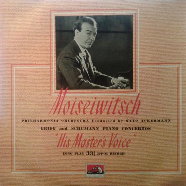 MOISEIWITSCH - OTTO ACKERMANN - GRIEG AND SCHUMANN PIANO CONCERTOS