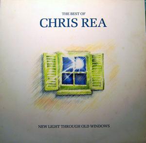Chris Rea - Best Of Chris Rea-New Light Through Old Windows