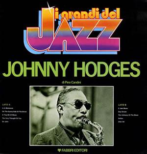 Johnny Hodges - I Grandi Del Jazz