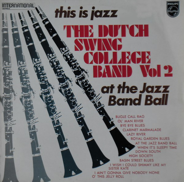 Dutch Swing College Band, The - This Is Jazz - Vol. II At The Jazz Band Ball