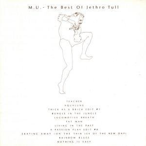 Jethro Tull ? M.U. - The Best Of Jethro Tull