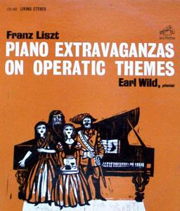 Franz Liszt, Earl Wild - Piano Extravaganzas On Operatic Themes