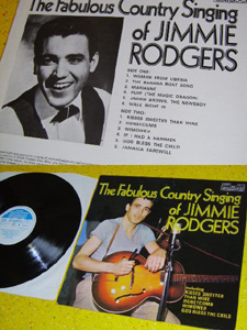 JIMMIE RODGERS - THE FABULOUS COUNTRY SINGING OF JIMMIE RODGERS