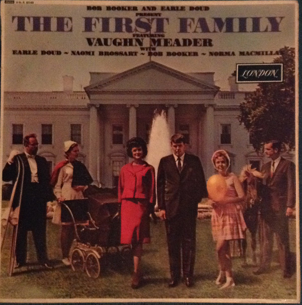 Bob Booker And Earle Doud - The First Family