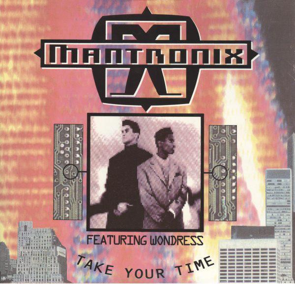 MANTRONIX feat WONDRESS - TAKE YOUR TIME