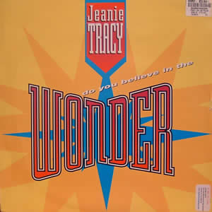 JEANIE TRACY - DO YOU BELIEVE IN THE WONDER
