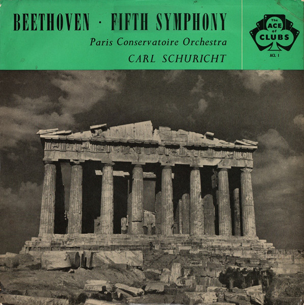 Beethoven Paris Conservatoire Orch. CarlSchuricht - Fifth Symphony - Symphony No. 5