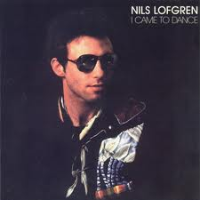 Nils Lofgren - I Came To Dance