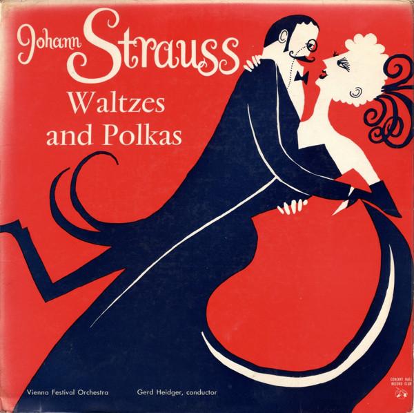 STRAUSS    JOHANN - WALTZES AND POLKAS