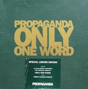 Propaganda - Only One Word