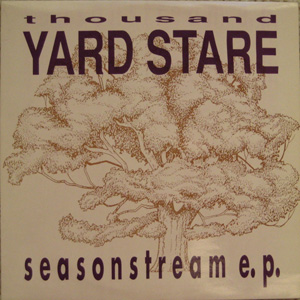 Thousand Yard Stare - Seasonstream EP