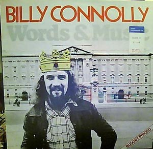 Billy Connolly - Words & Music