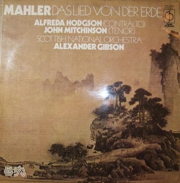 MAHLER - GIBSON,ALEXANDER - DAS LIED VON DER ERDE.