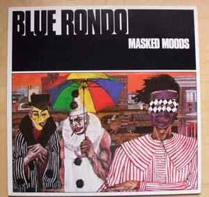 Blue Rondo - Masked Moods