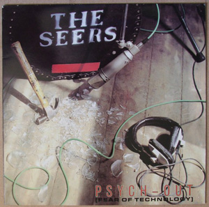 Seers, The ? - Psych Out (Fear Of Technology)