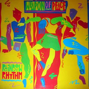 Weapon Of Peace - Rainbow Rhythm