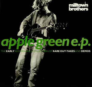 Milltown Brothers - Apple Green