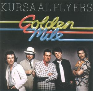 Kursaal Flyers - Golden Mile