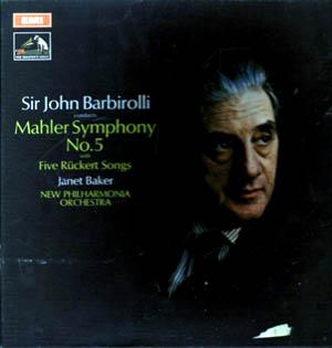 Mahler - Janet Baker - John Barbirolli - Symphony No. 5 / Five R?ckert Songs