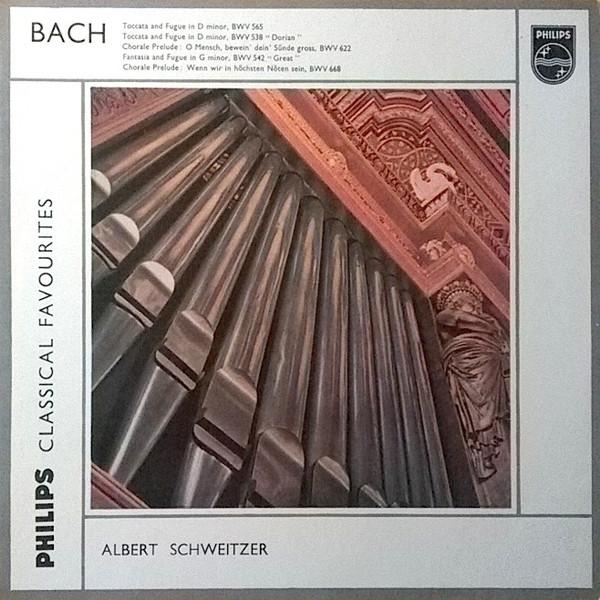 BACH - Albert Schweitzer - CLASSICAL FAVOURITES