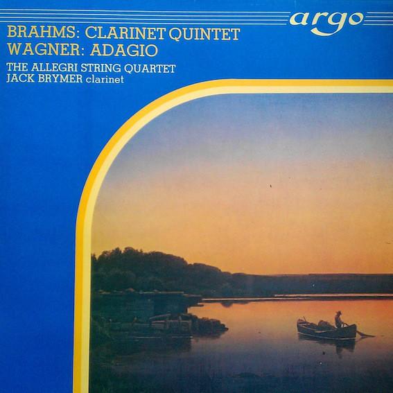 Brahms Wagner - Allegri String Quart.- Jack Brymer - Clarinet Quartet - Adagio