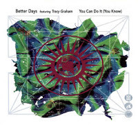 Better Days - You Can Do It (You Know)