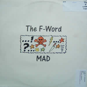 THE F-WORD - MAD