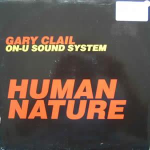Gary Clail Human Nature