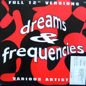 VARIOUS ARTISTS - DREAMS AND FREQUENCIES EP