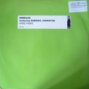 RIMBAUD feat SABRINA JOHNSTON - HARD TIMES (DISC 2)