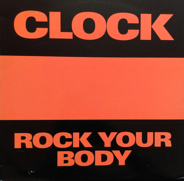 Clock - Rock Your Body