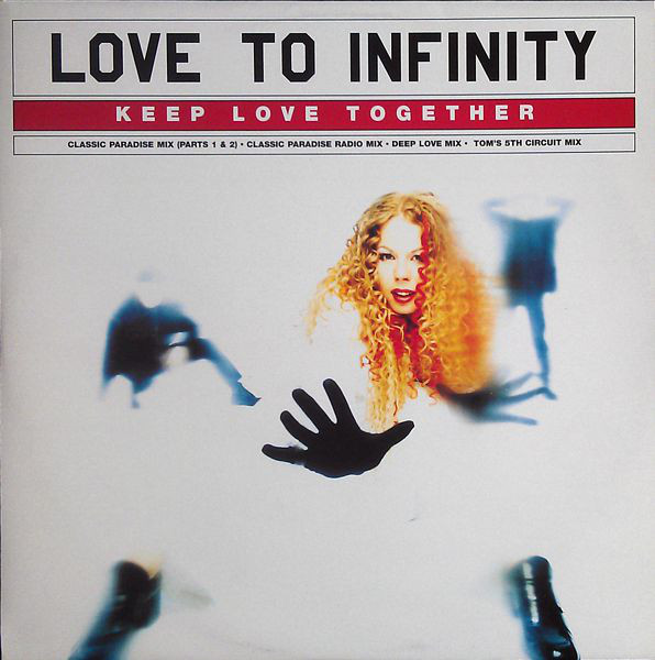 LOVE TO INFINITY - KEEP LOVE TOGETHER