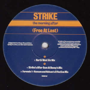 STRIKE - (THE MORNING AFTER) FREE AT LAST