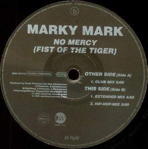 MARKY MARK - NO MERCY (THE FIST OF THE TIGER)