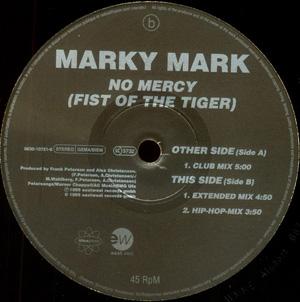MARKY MARK - NO MERCY (THE FIST OF THE TIGER)