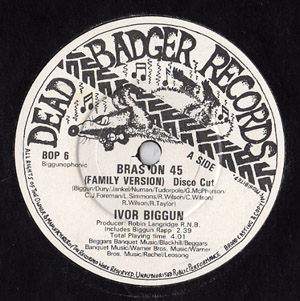 Ivor Biggun - Bras On 45