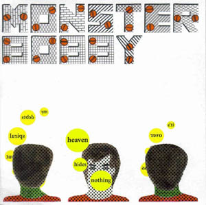 Monster Bobby - Heaven Hides Nothing