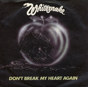 Whitesnake - Don't Break My Heart Again Album