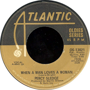 Percy Sledge - When A Man Loves A Woman / Cover Me