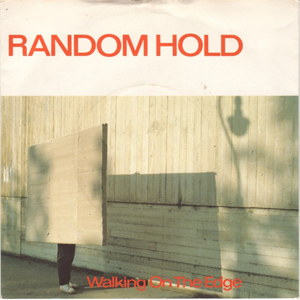Random Hold - Walking On The Edge