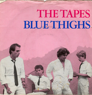 Tapes, The - Blue Thighs